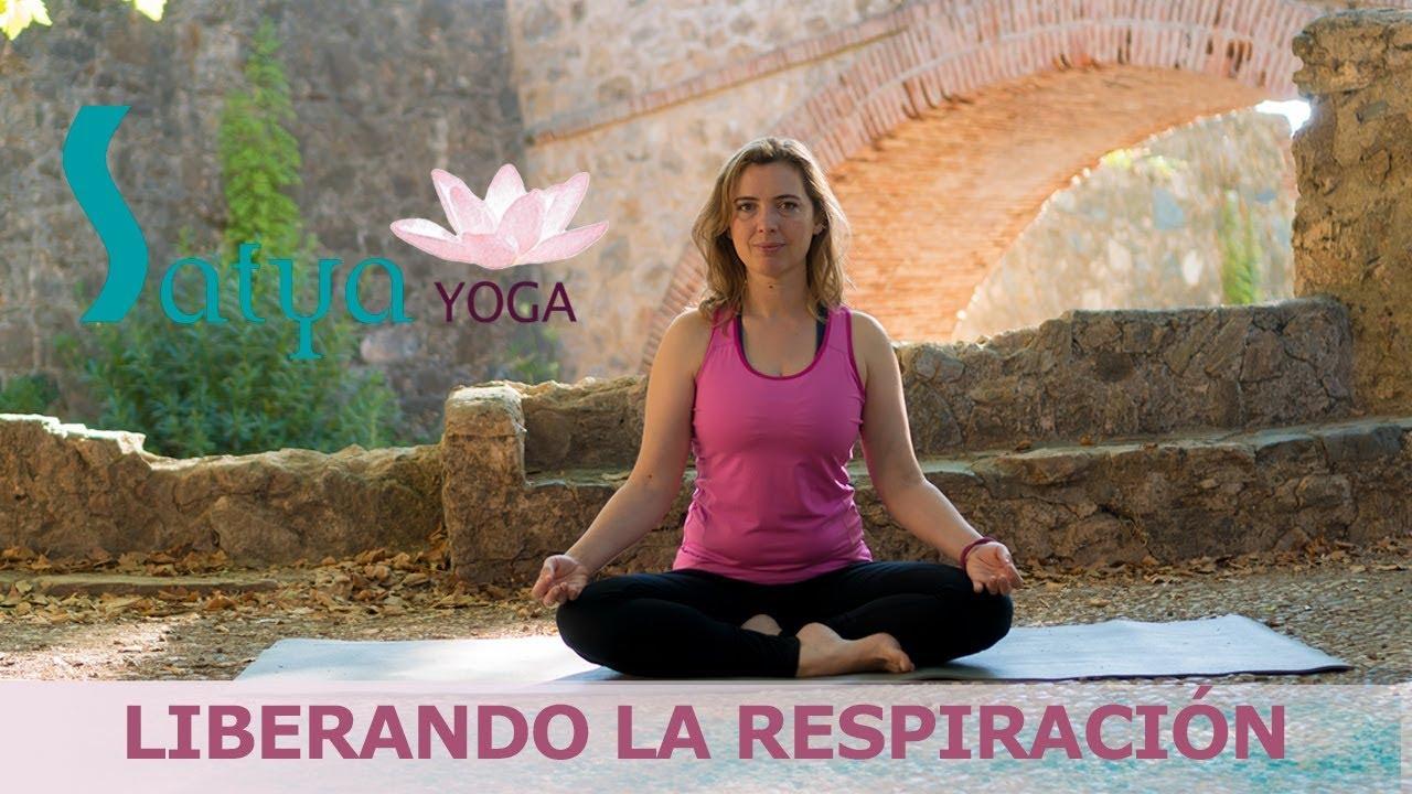 Satya Yoga Badajoz: Liberando la Respiracion - YouTube
