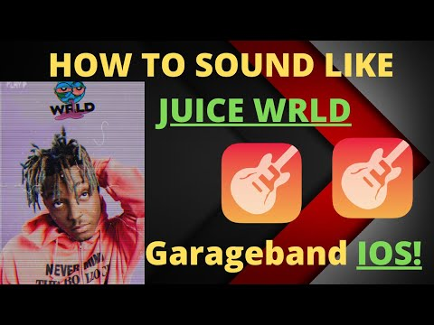How to SOUND LIKE JUICE WRLD in GarageBand IOS