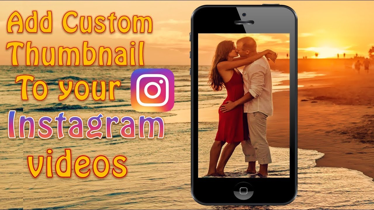 How To Upload Custom Thumbnail To Your Instagram Videos    JUST STARTED     Instagram Thumbnail Maker
