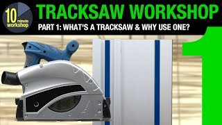 Tracksaw Workshop P1 [video #277]