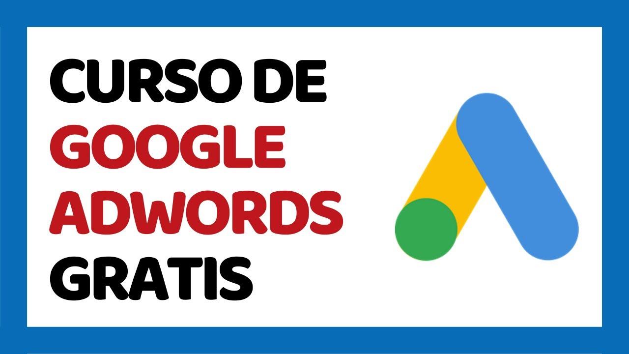 Curso De Google Adwords Online Gratis 2021 Youtube