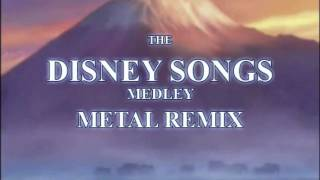 DISNEY SONGS MEDLEY METAL REMIX