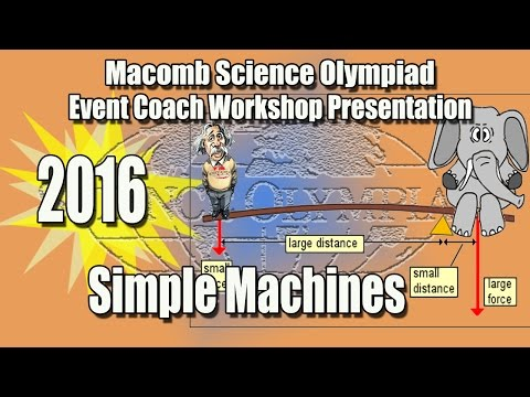 Science Olympiad Simple Machines Event Coach Workshop 2016