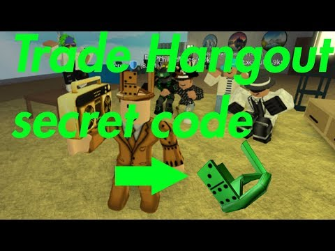 Roblox Trade Hangout Codes 2018 May Secret Trade Hangout Code Invalid Youtube
