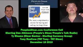 TNT Dinar 2010 Peoples Dinar Call - Sterling Currency Group | Dinar Banker  | Ty Rhame