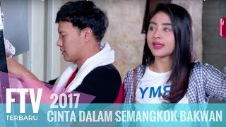 Video FTV Margin Wieheerm & Hardi Fadhillah | Cinta Dalam Semangkok Bakwan Malang download MP3, 3GP, MP4, WEBM, AVI, FLV Maret 2018