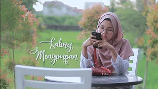SALING MENYIMPAN | Film Pendek Short Movie Baper