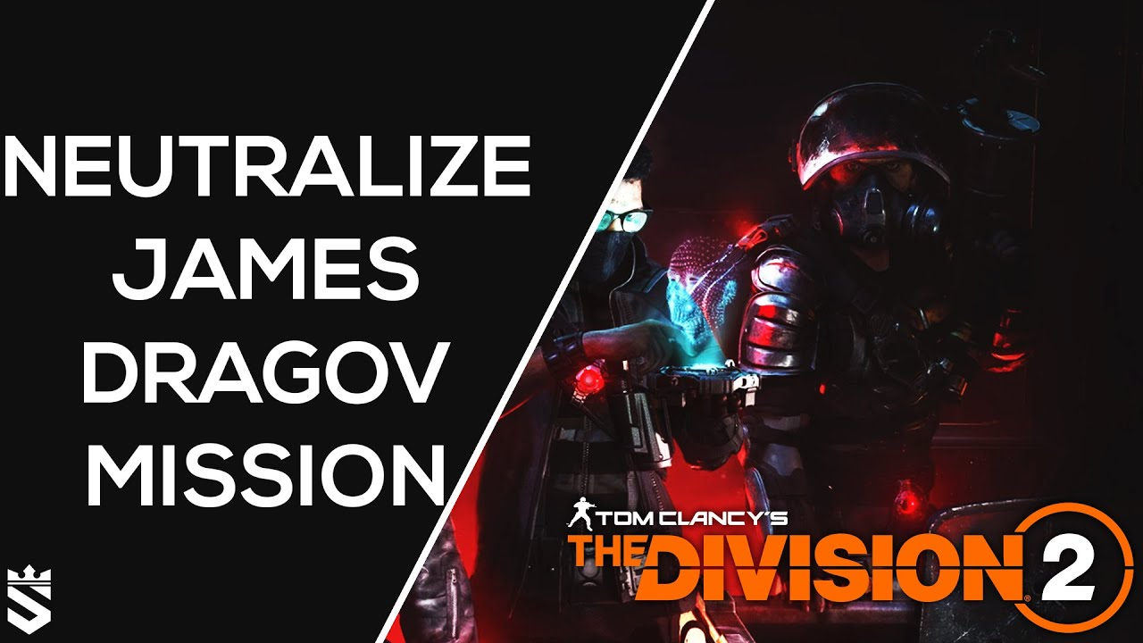 Neutralizing James Dragov Mission Walkthrough | The Division 2 Warlords of New York Gameplay