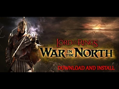 How to download and install LORD OF THE RINGS WAR IN THE NORTH.100% WORKING!