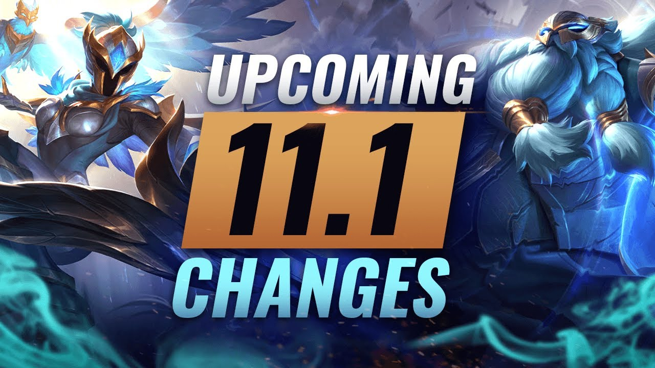 Massive Changes New Buffs Nerfs Coming In Patch 11 1 League Of Legends Season 11 Youtube