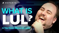 What is LUL? [A Trip Down Meme-ory Lane]