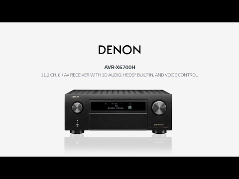 Denon — Introducing the AVR-X6700H AV Receiver