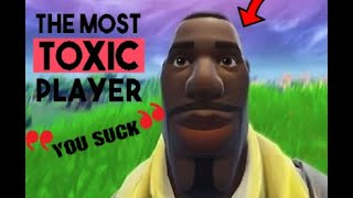 TOXIC MAN PLAYS FORTNITE