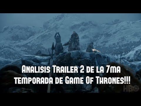 GAME OF THRONES: ANALISIS DEL 2DO TRAILER  DE LA 7MA TEMPORADA!!!