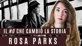 ROSA PARKS: LA DONNA CHE CON IL SUO