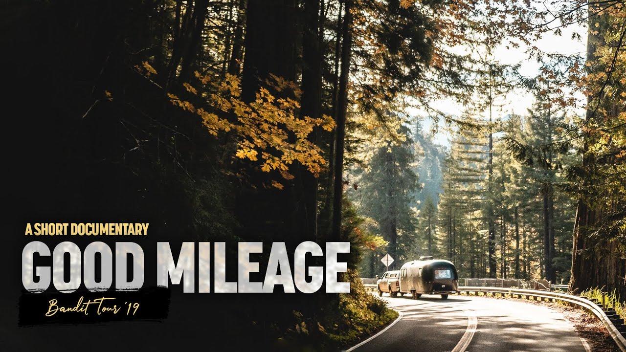 Good Mileage - Bandit Tour 2019