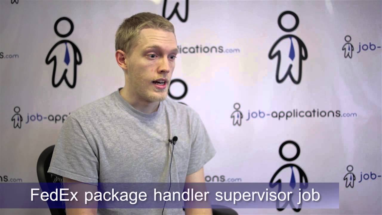 FedEx Interview Sorting Supervisor YouTube – Package Handler Job Description