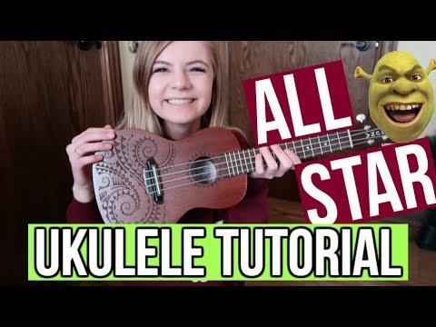 All Star Smash Mouth Easy Ukulele Tutorial Youtube