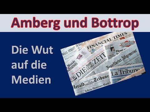Amberg & Bottrop - Wut und Ärger über die Medien