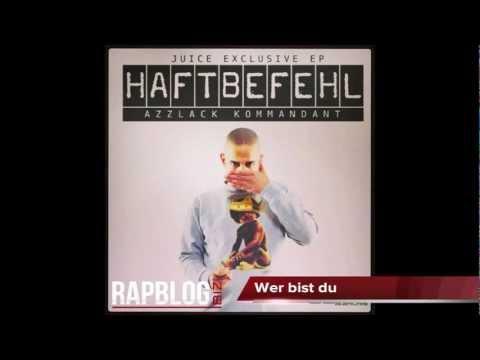 Haftbefehl - Wer bist du (Azzlack Kommandant) [Juice Exclusive Mixtape 2013]