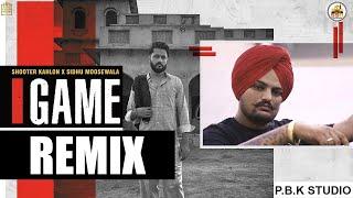 Game Remix | Shooter Kahlon | Sidhu Moose Wala | Gold Media | 5911 Records | ft. P.B.K Studio