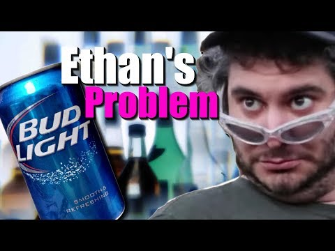 Does Ethan Have a Problem?