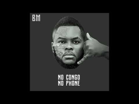 BM - No Congo No Phone (AUDIO) NEW 2017