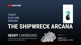 Gambar cover The Shipwreck Arcana 3p Teaching, Play-through, & Round table by Heavy Cardboard