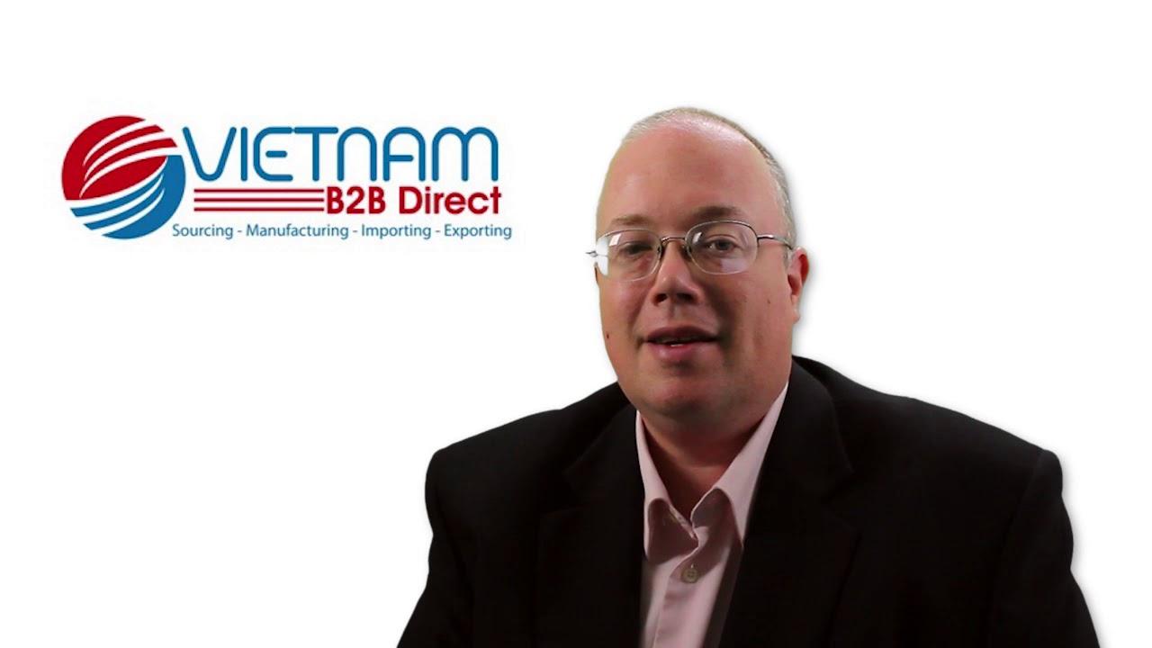 Vietnam B2B Direct - Sourcing Manufacturing Import/Export