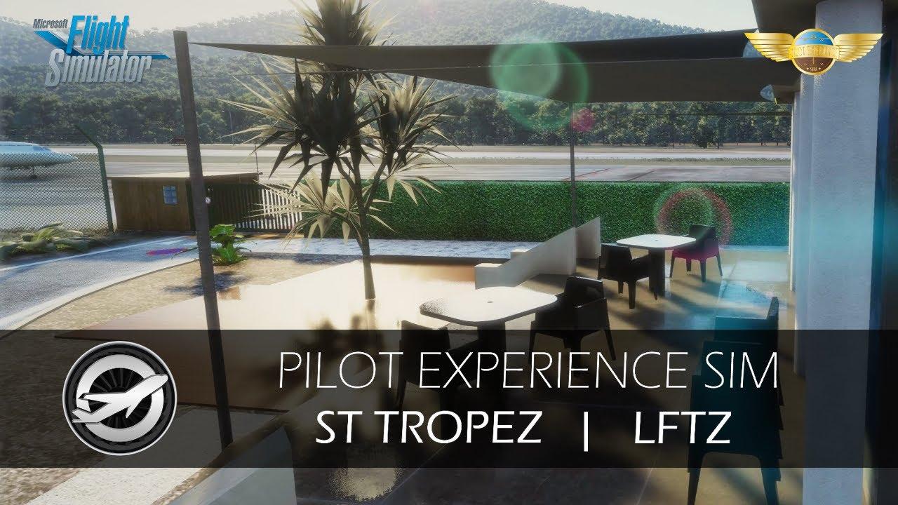 Pilot Experience Sim St Tropez LFTZ MSFS official trailer