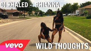Wild Thoughts - DJ Khaled Ft Rihanna, Bryson Tiller Dance Choreography Twin Version