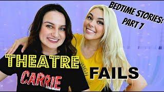 Theatre FAILS! Show Mishaps Part 7 | Bedtime Stories