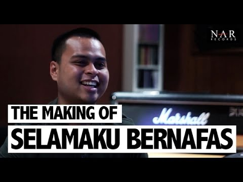 The Making Of Selamaku Bernafas