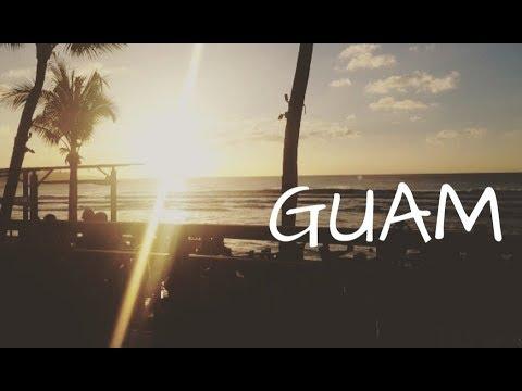 2018 Guam trip [HD]