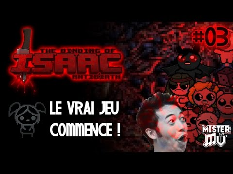 [03] BETHANY : LE VRAI JEU COMMENCE ! (The Binding of Isaac : Antibirth Mod)