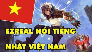 BOY ONE CHAMP EZREAL nổi tiếng nhất server Liên Minh Huyền Thoại Việt Nam, Top 100 Thách Đấu