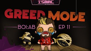 The Binding Of Isaac : Afterbirth [Greed 11] Finding Lazarus