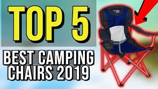 ✅ TOP 5: Best Camping Chair 2019