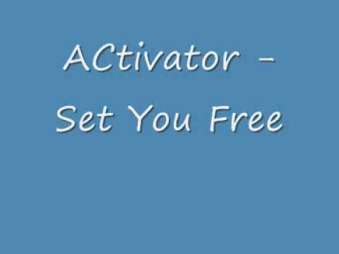Activator - Set You Free