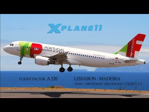 XPlane 11 // FF A320 + BSS Soundpack // LISSABON TO MADEIRA