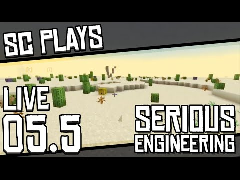 """Serious Engineering   """"Looking For Resources"""" - Part 5.5 LIVE   Modded 1.12.2"""