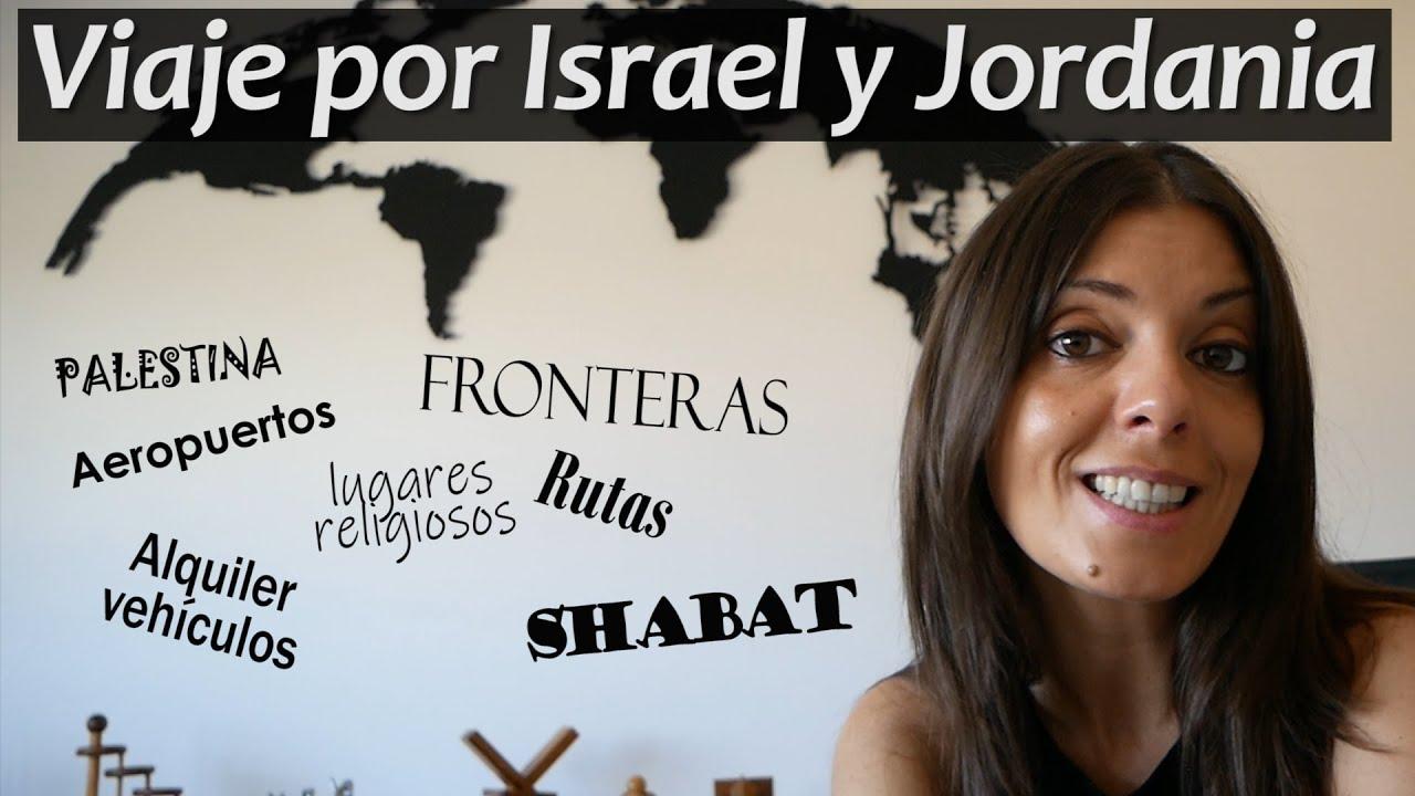 Cómo organizar un viaje por Israel y Jordania
