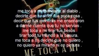 Me Toca a Mi - Banda MS - promo 2011 con letra