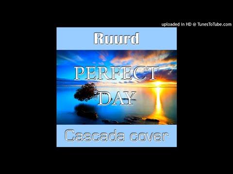 Perfect Day (Cascada cover)