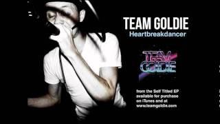 Team Goldie - Heartbreakdancer