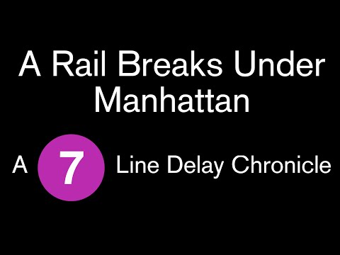 A Rail Breaks Under Manhattan - A Subway Delay Chronicle