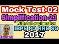 Mock Test-02 | Simplification questions | 23 | [IBPS PO Clerk RRB SO-2017] Unique Solution #Amar Sir