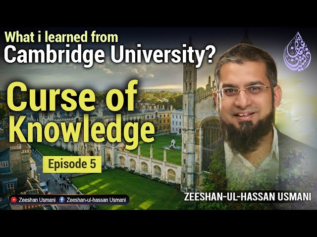 Curse of Knowledge   Learning from Cambridge University   Episode 5
