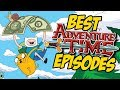 BEST Adventure Time Episodes!