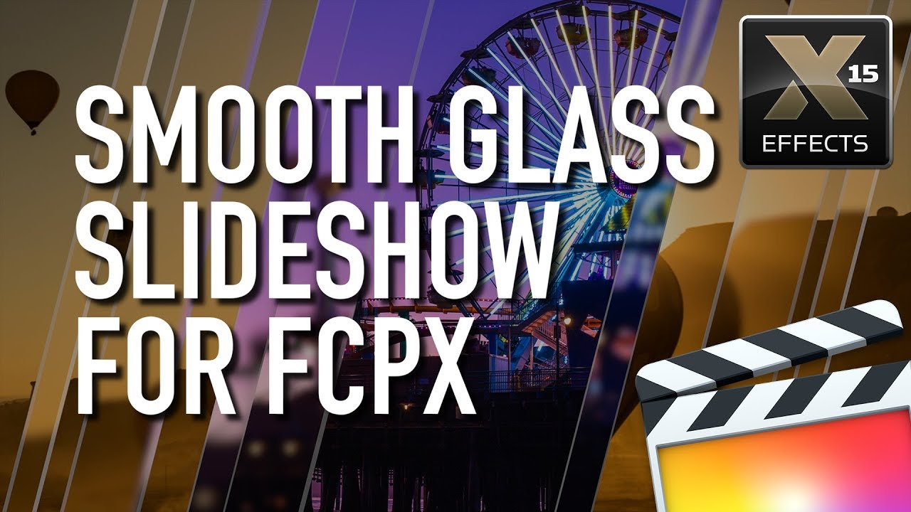 XEffects Smooth Glass Slideshow